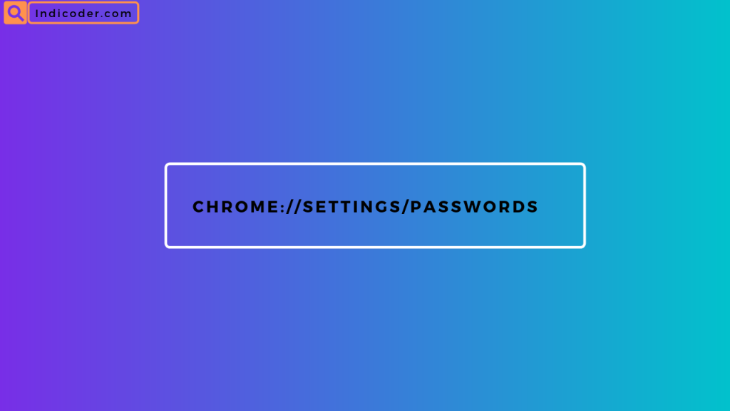 Chrome Browser hidden secret code to view password [chrome://settings/passwords] , smartphone+tricks