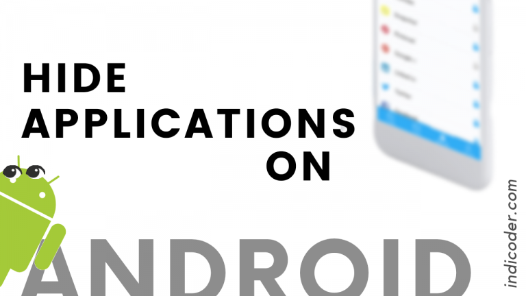 How to hide application in android smartphone